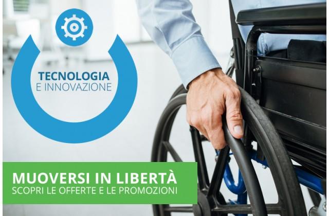 Carrozzine per Disabili - Muoversi in Libertà - Offerte e Promozioni
